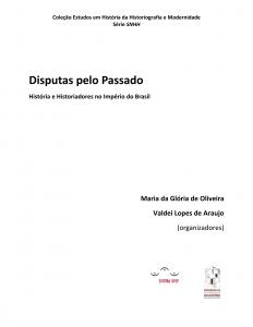 Capa para Disputas pelo Passado: história e historiadores no império do Brasil