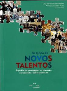 Capa para Em Busca de Novos Talentos: Experiências pedagógicas na interação universidade e educação básica