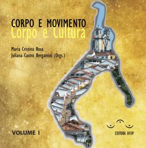 Capa para Corpo e Movimento -  corpo e cultura: Volume I