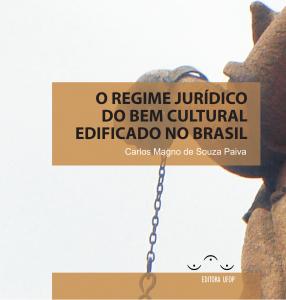 Capa para O Regime jurídico do bem cultural edificado no Brasil