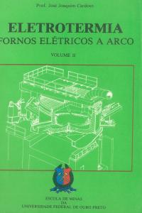 Capa para Eletrotermia: Fornos  Elétricos a Arco Vol.II