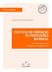 Capa para Políticas de Formação de Professores no Brasil: Um estudo sobre o PIBID na Região dos Inconfidentes-MG