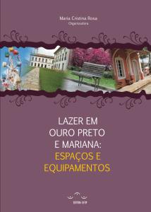 Capa para Lazer em Ouro Preto e Mariana: espaços e equipamentos