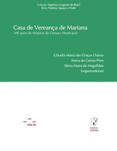 Capa para Casa de Vereança de Mariana: 300 anos de história da câmara municipal