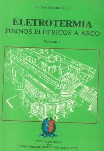 Capa para Eletrotermia: Fornos Elétricos a Arco Vol.I